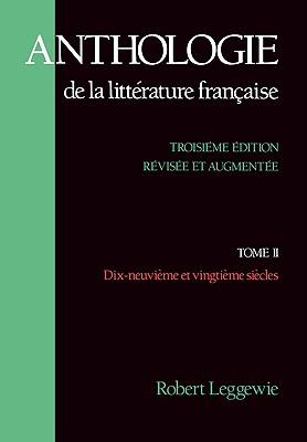 Anthologie De LA Litterature Francaise By Leggewie, Robert