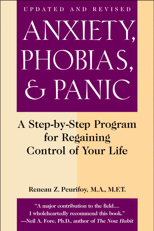 Anxiety, Phobias, and Panic By Peurifoy, Reneau Z.