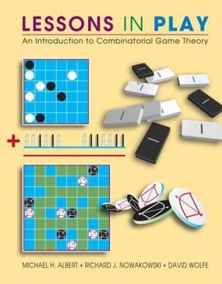 Lessons in Play By Albert, Michael H./ Nowakowski, Richard J./ Wolfe, David